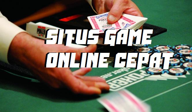 Situs Game Online Cepat